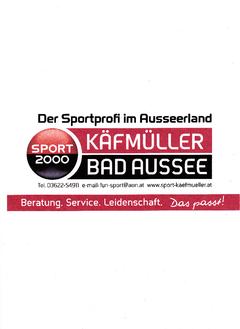 Sport 2000 Käfmüller Bad Aussee